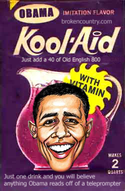libs laid kool-aid obama god obama